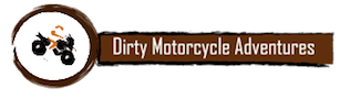 Dirty Motorcycle Adventures